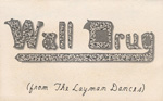 Wall Drug, band, From the Layman Dances