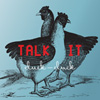 TALK IT, Cluck-Cluck, album